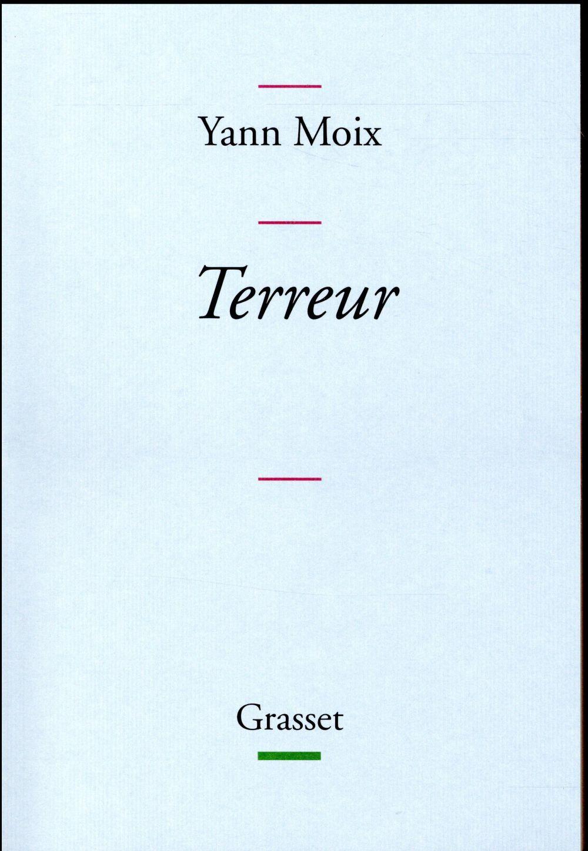 Moix Yann - TERREUR