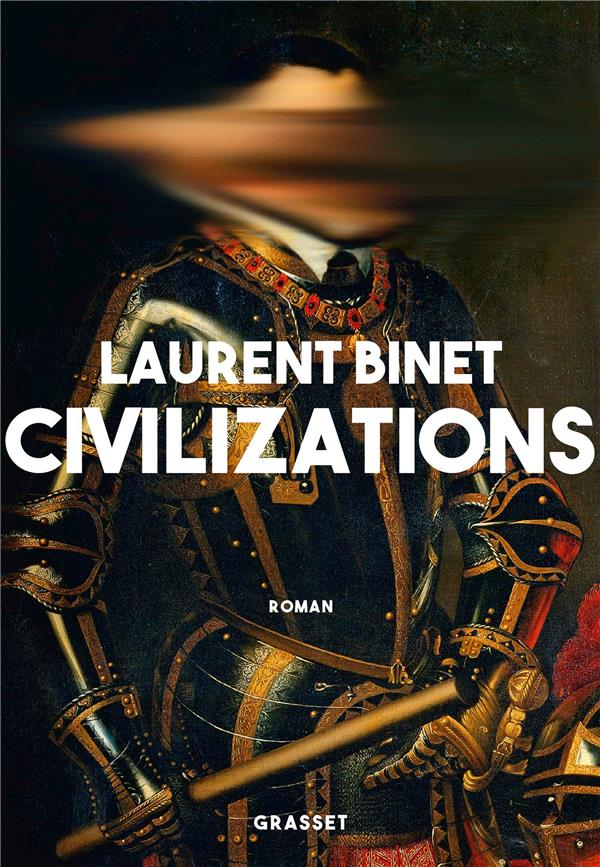 CIVILIZATIONS - ROMAN BINET LAURENT GRASSET