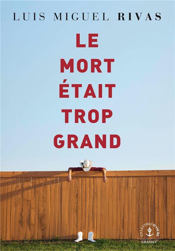 LE MORT ETAIT TROP GRAND