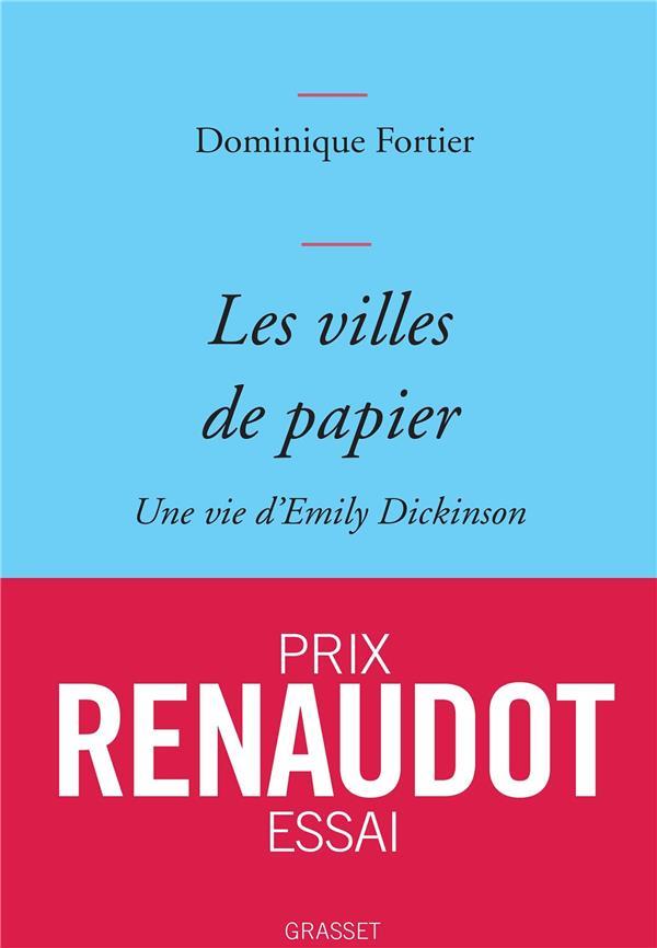LES VILLES DE PAPIER  -  UNE VIE D'EMILY DICKINSON