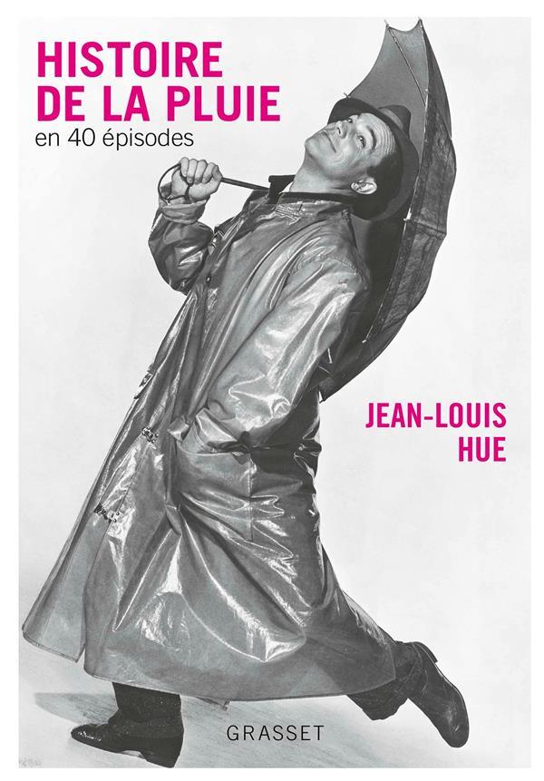 histoire de la pluie en 40 épisodes