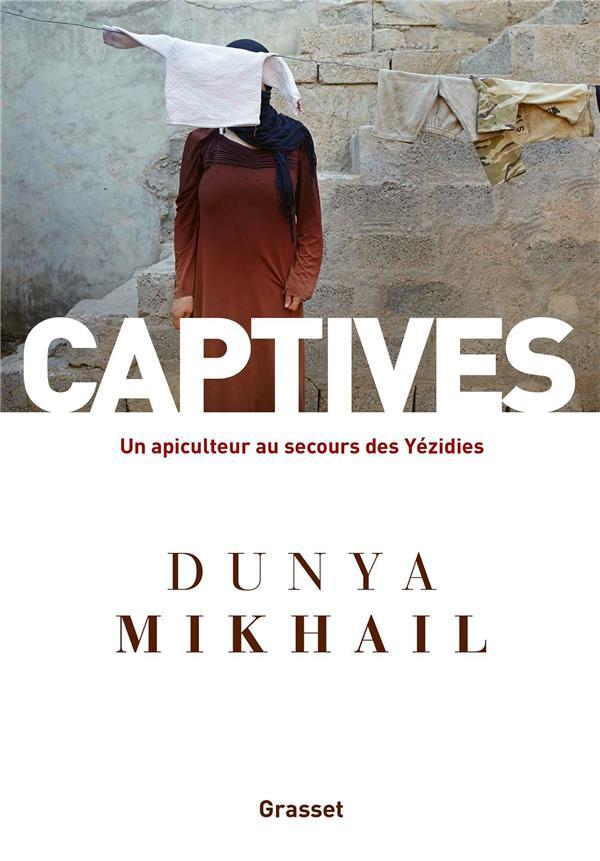 CAPTIVES : UN APICULTEUR AU SECOURS DES YEZIDIS