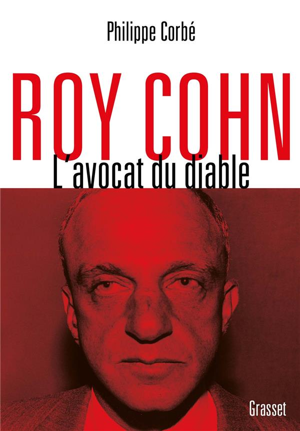 ROY COHN  -  L'AVOCAT DU DIABLE