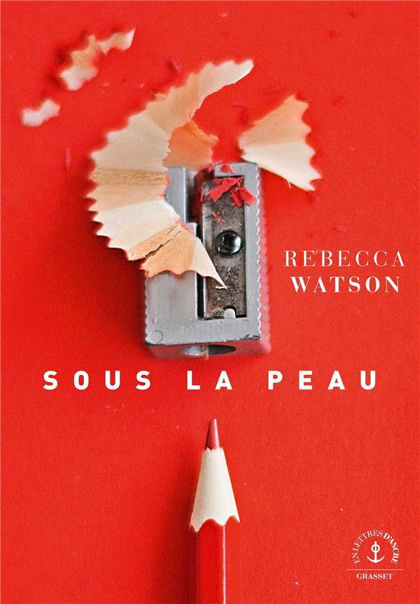 SOUS LA PEAU WATSON, REBECCA GRASSET