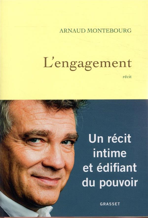 L'ENGAGEMENT MONTEBOURG, ARNAUD GRASSET