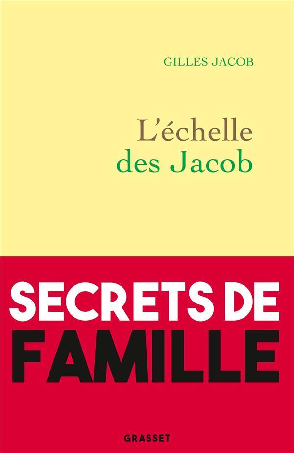 L'ECHELLE DES JACOB JACOB GILLES GRASSET
