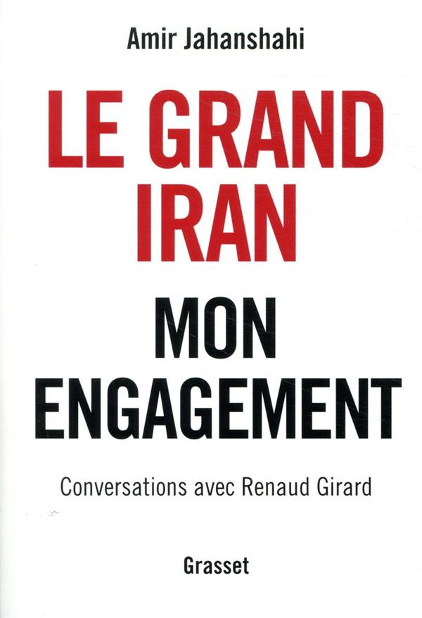 LE GRAND IRAN  -  MON ENGAGEMENT