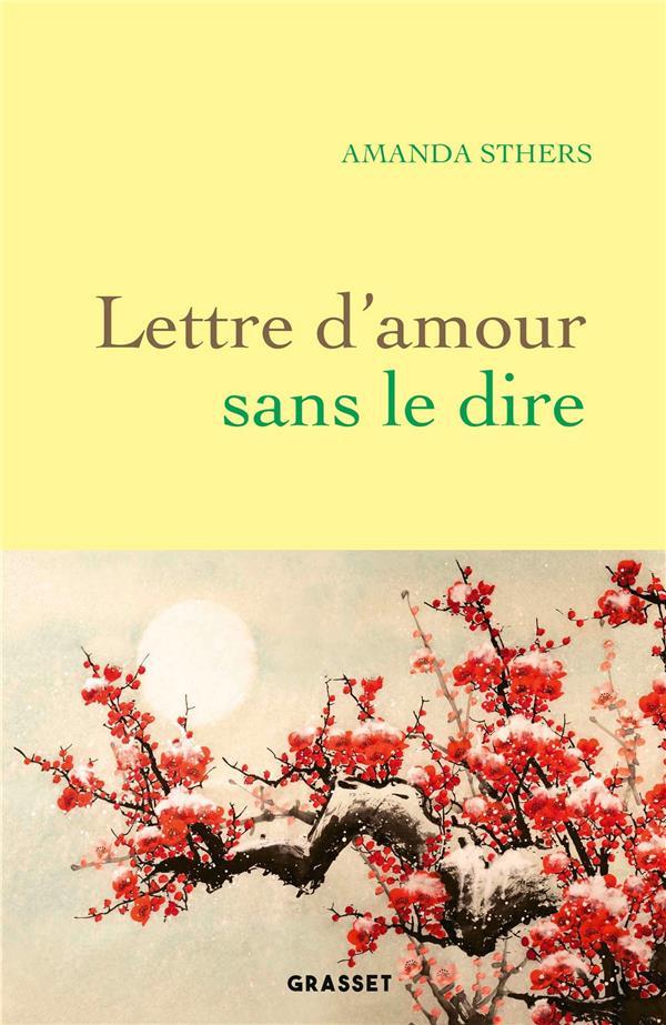 LETTRE D'AMOUR SANS LE DIRE STHERS AMANDA GRASSET