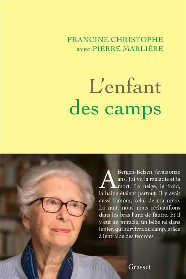L'ENFANT DES CAMPS CHRISTOPHE/MARLIERE GRASSET