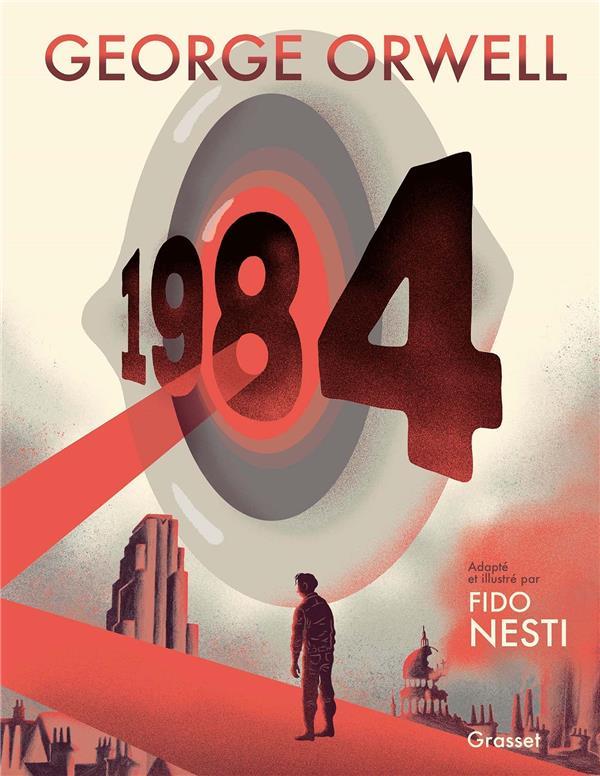 1984 - ROMAN GRAPHIQUE ORWELL/NESTI GRASSET