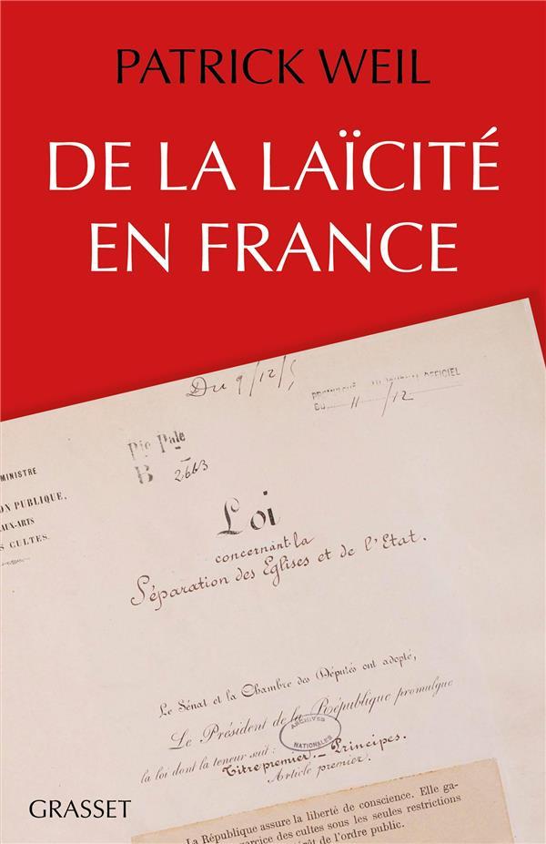 DE LA LAICITE EN FRANCE
