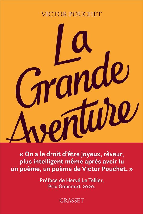 LA GRANDE AVENTURE POUCHET, VICTOR GRASSET