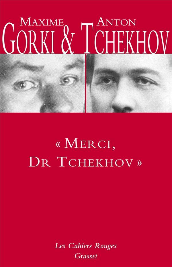 Merci, Dr Tchekhov