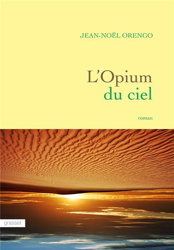 L-OPIUM DU CIEL