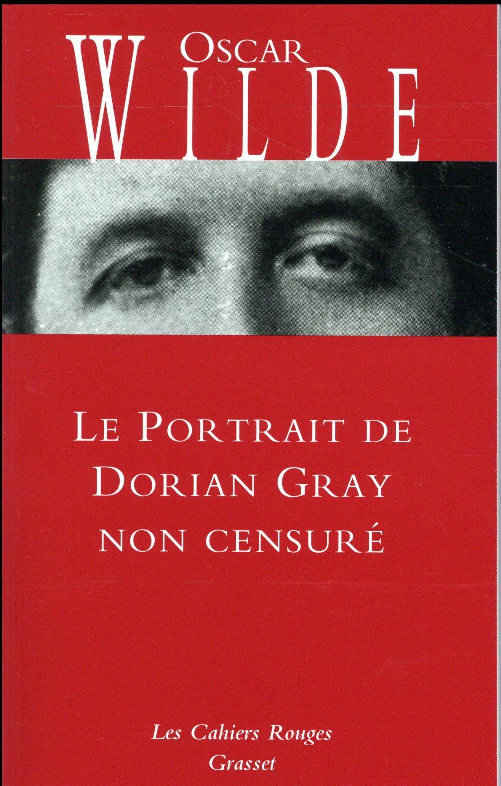 LE PORTRAIT DE DORIAN GRAY NON CENSURE Wilde Oscar Grasset