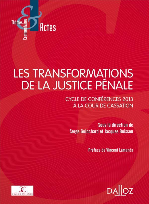 LES TRANSFORMATIONS DE LA JUSTICE PENALE