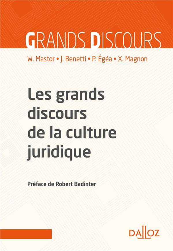 GRANDS DISCOURS DISCOURS DE LA CULTURE JURIDIQUE   NOUVEAUTE