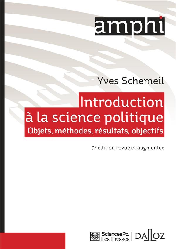 INTRODUCTION A LA SCIENCE POLITIQUE   3E ED. OBJETS, METHODES, RESULTATS, OBJECTIFS