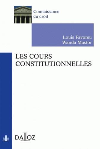 LES COURS CONSTITUTIONNELLES   2E ED.
