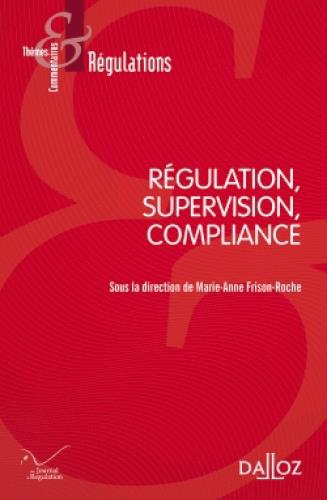 REGULATION, SUPERVISION, COMPLIANCE - NOUVEAUTE