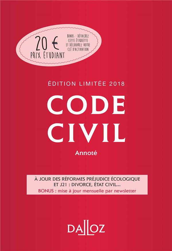 CODE CIVIL 2018 ANNOTE. EDITION LIMITEE   117E ED.