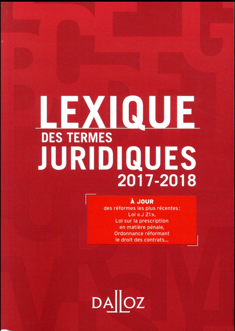 LEXIQUE DES TERMES JURIDIQUES 2017 2018   25E ED.