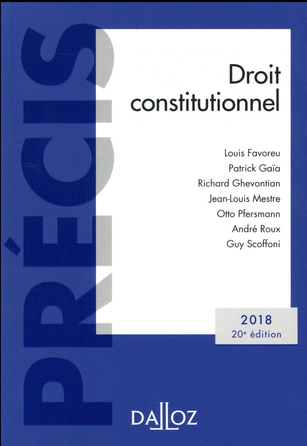 DROIT CONSTITUTIONNEL. EDITION 2018   20E ED.