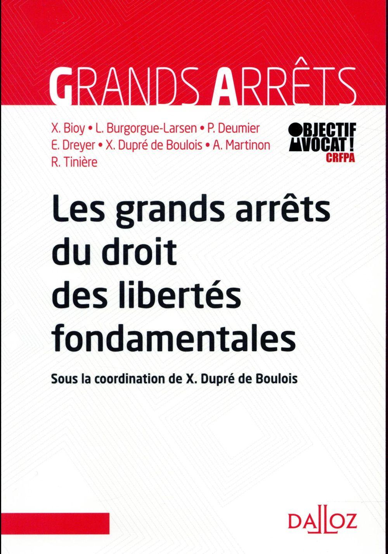 GRANDS ARRETS DU DROIT DES LIBERTES FONDAMENTALES (1RE EDITION)
