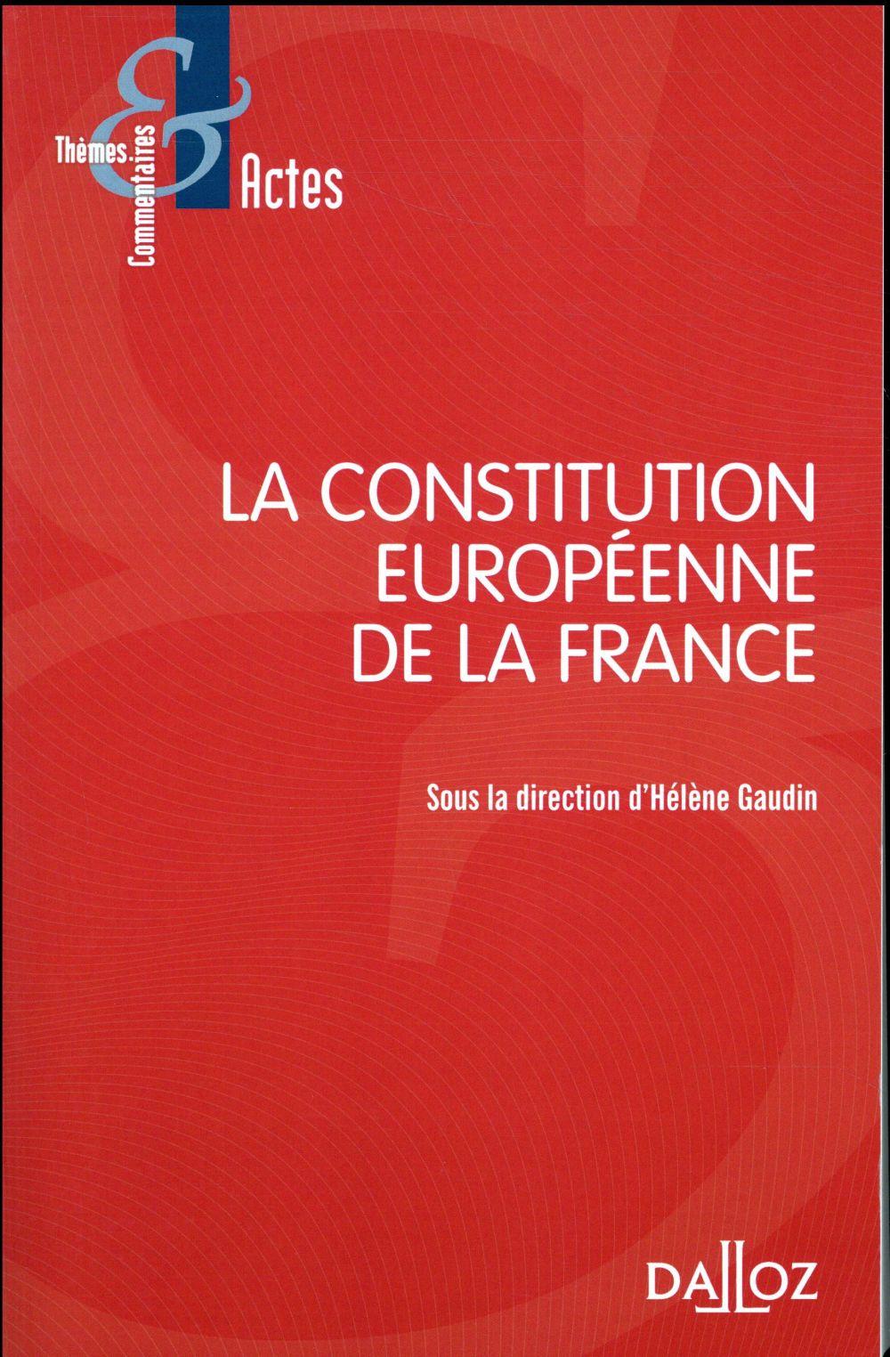 LA CONSTITUTION EUROPEENNE DE LA FRANCE