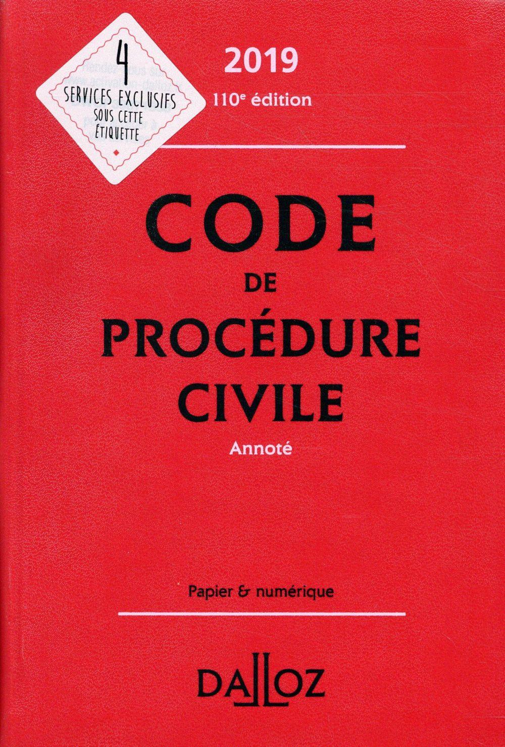 CODE DE PROCEDURE CIVILE 2019, ANNOTE - 110E ED.  DALLOZ