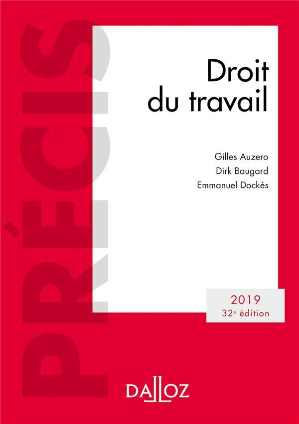 DROIT DU TRAVAIL 2019 - 32E ED. - EDITION 2019