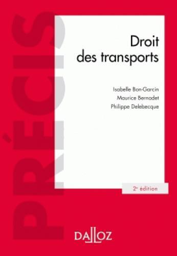 DROIT DES TRANSPORTS - 2E ED.