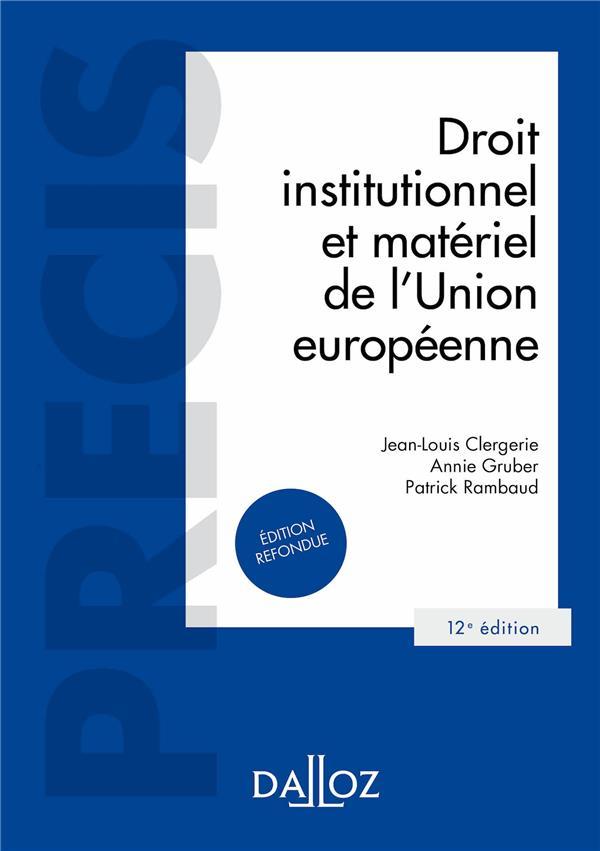 Droit Institutionnel Et Materiel De L Union Europeenne 12e Ed Librairie Martelle