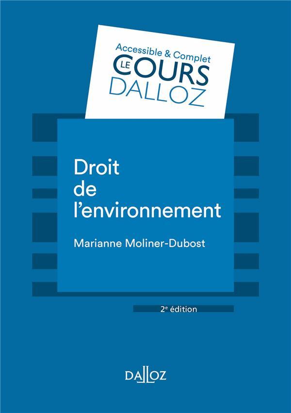 DROIT DE L'ENVIRONNEMENT - 2E ED.