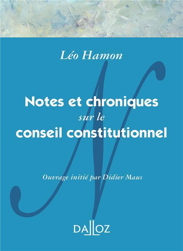 Notes et  chroniques sur le conseil constitutionnel (1959-1969)
