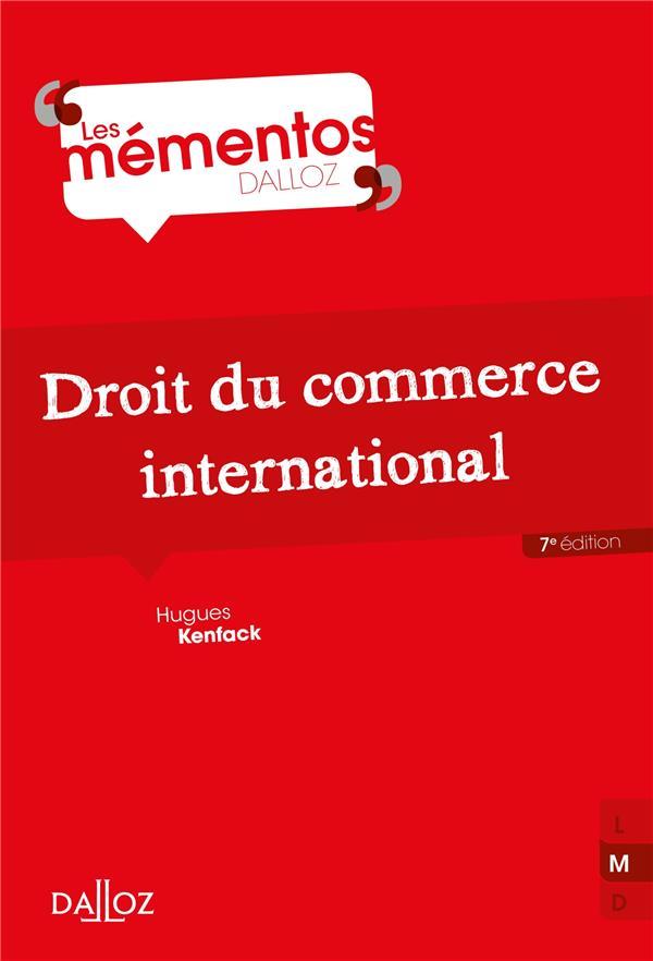 DROIT DU COMMERCE INTERNATIONAL (7E EDITION)
