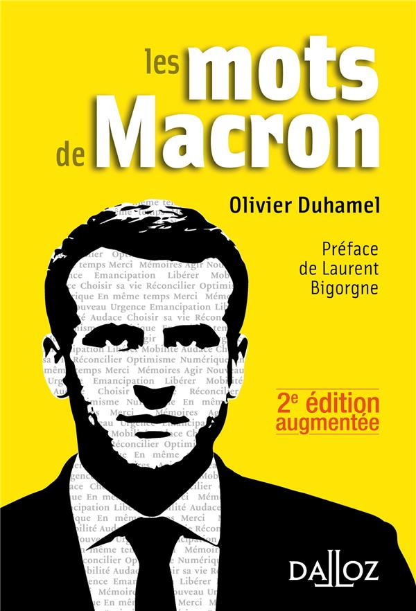 LES MOTS DE MACRON - 2E ED. OLIVIER DUHAMEL DALLOZ