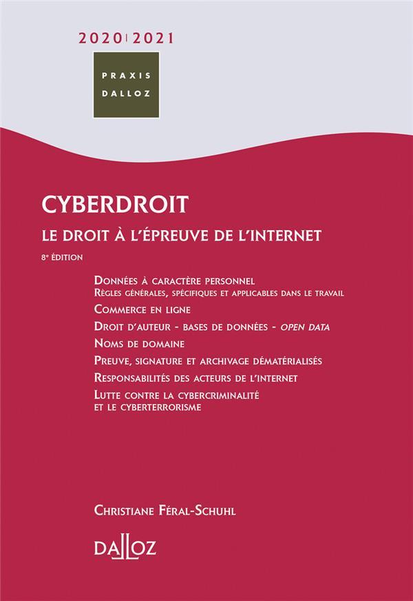 CYBERDROIT  -  LE DROIT A L'EPREUVE DE L'INTERNET (EDITION 20202021)