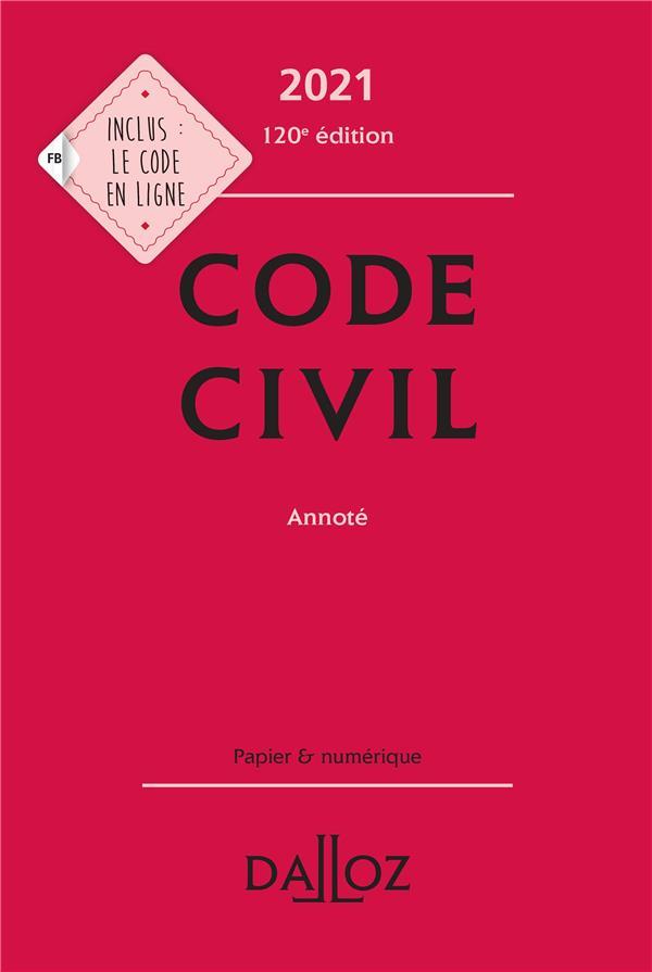 CODE CIVIL ANNOTE (EDITION 2021)