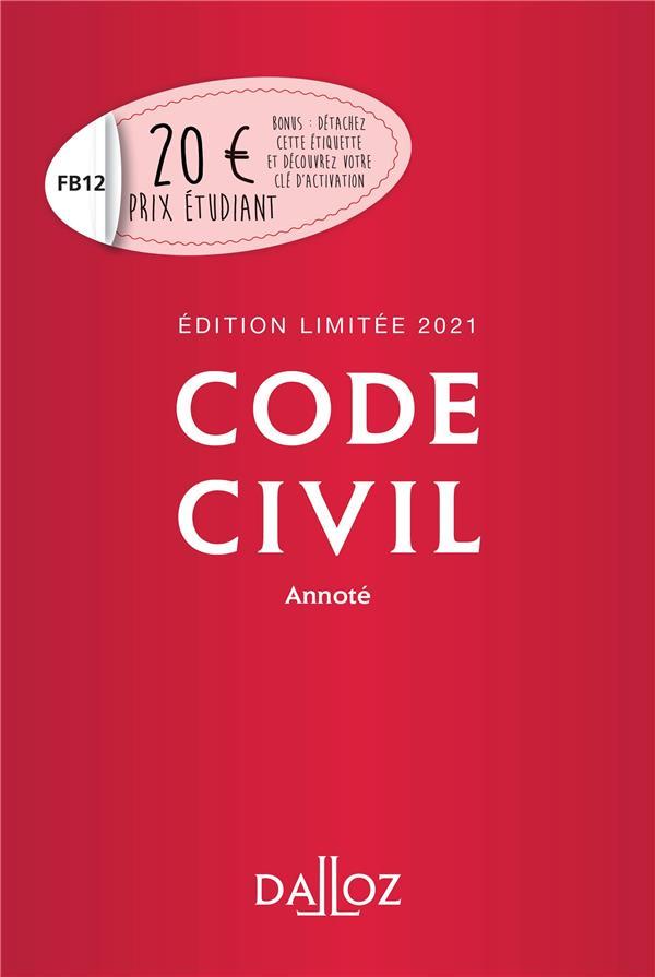 CODE CIVIL 2021 ANNOTE. EDITION LIMITEE - 120E ED.