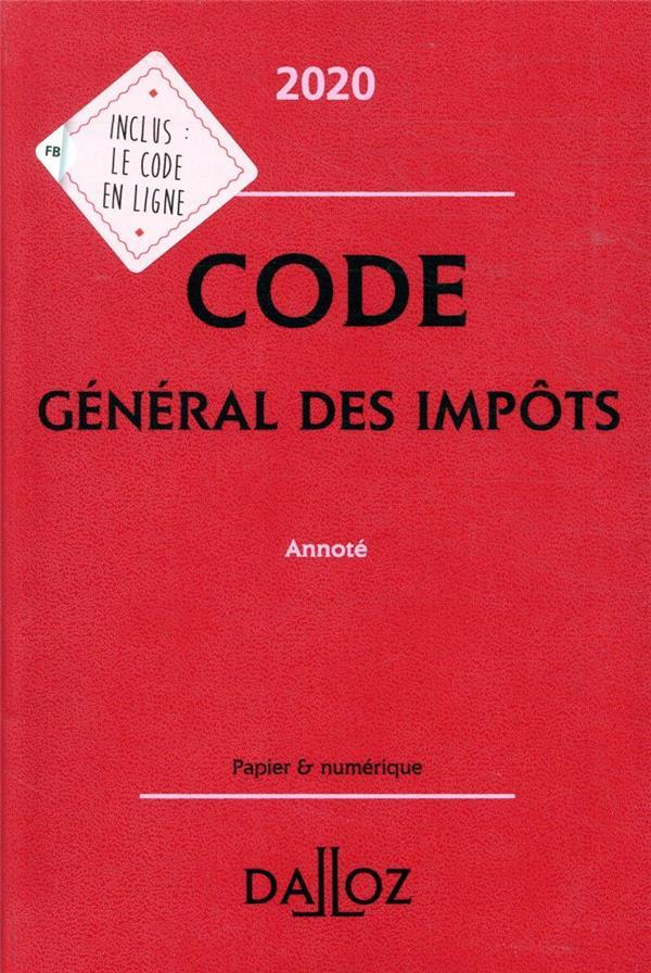 CODE GENERAL DES IMPOTS, ANNOTE (EDITION 2020) ZAQUIN, GERARD DALLOZ