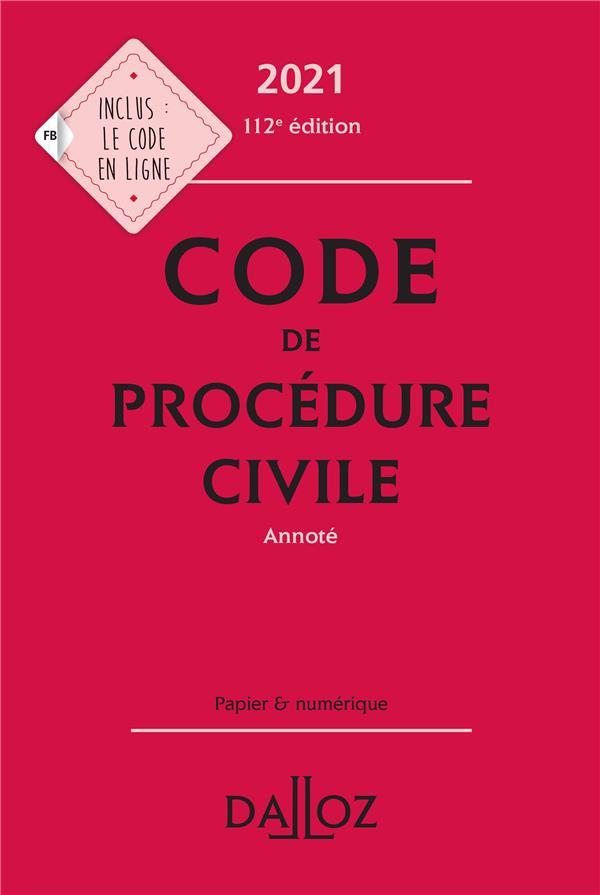 CODE DE PROCEDURE CIVILE, ANNOTE (EDITION 2021) XXX DALLOZ