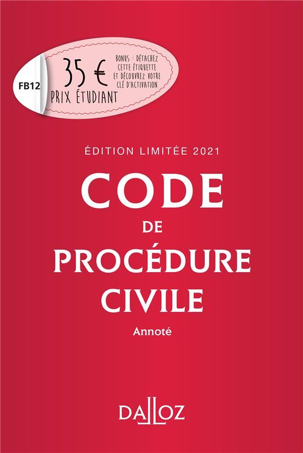 CODE DE PROCEDURE CIVILE, ANNOTE (EDITION LIMITEE 2021)