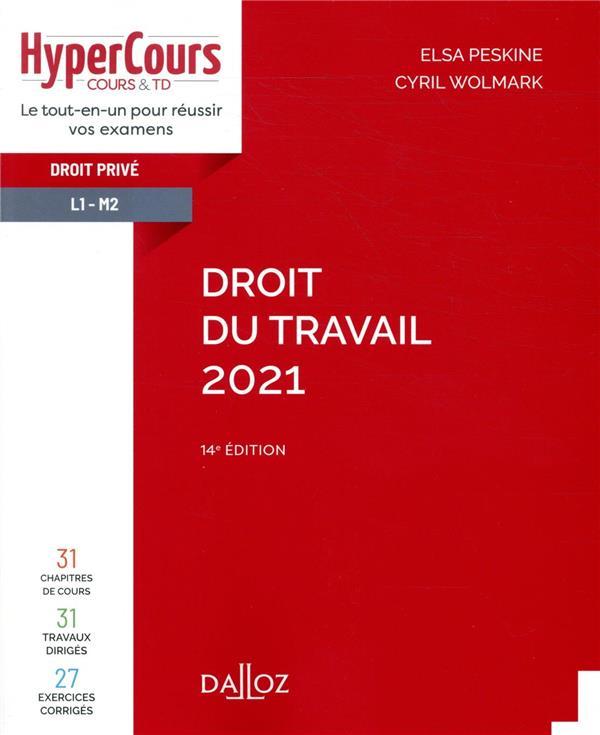 DROIT DU TRAVAIL (EDITION 2021)