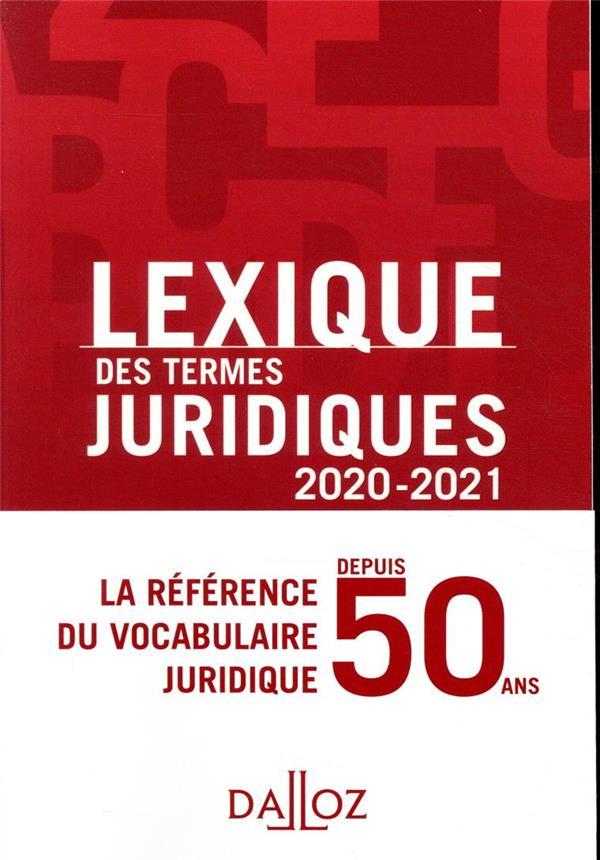 LEXIQUE DES TERMES JURIDIQUES 2020-2021 - 28E ED. DEBARD, THIERRY  DALLOZ