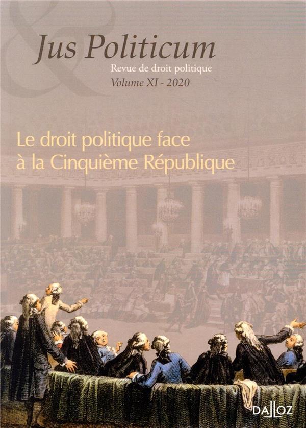 JUS POLITICUM N.11  -  LE DROIT POLITIQUE FACE A LA CINQUIEME REPUBLIQUE