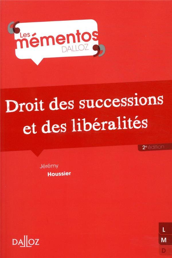 DROIT DES SUCCESSIONS ET DES LIBERALITES (2E EDITION)
