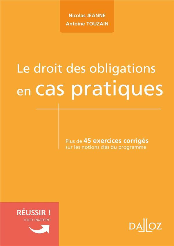 LE DROIT DES OBLIGATIONS EN CAS PRATIQUES