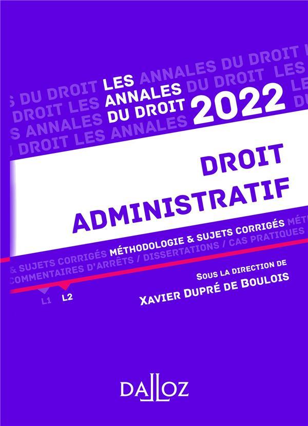 DROIT ADMINISTRATIF : METHODOLOGIE et SUJETS CORRIGES (EDITION 2022) DUPRE DE BOULOIS, XAVIER  DALLOZ