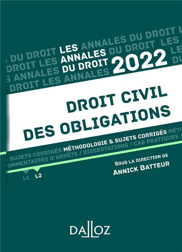 DROIT CIVIL DES OBLIGATIONS : METHODOLOGIE et SUJETS CORRIGES (EDITION 2022) BATTEUR, ANNICK  DALLOZ